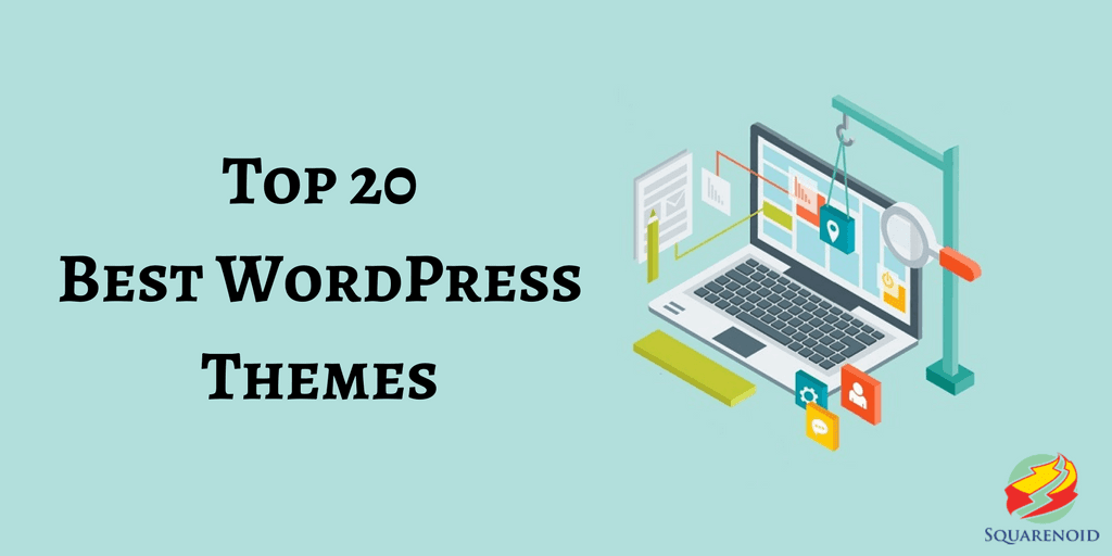 Top 20 Best WordPress Themes