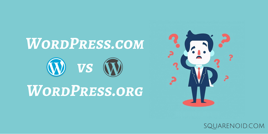 WordPress.com vs WordPress.org: Which is better & Why?
