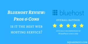 Bluehost Review 2019: Is It Really The Best to Host With? 1