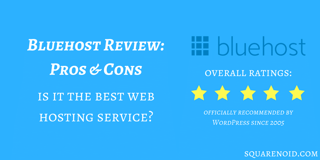 Bluehost Review 2018: Is It Really The Best to Host With?