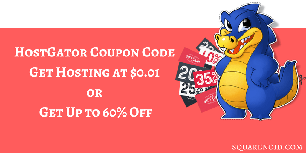 HostGator Coupon Code – Get Hosting at $0.01 or Get up to 75% Off
