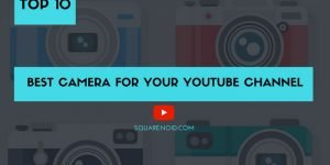 Best camera for youtube