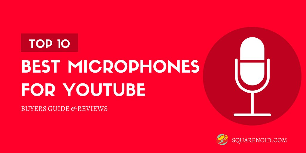 Best microphones for youtube