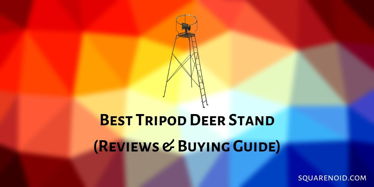 Best Tripod Deer Stand