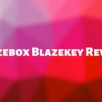 Blazebox Blazekey Review – Watch Blaze TV On Kodi Addons 2