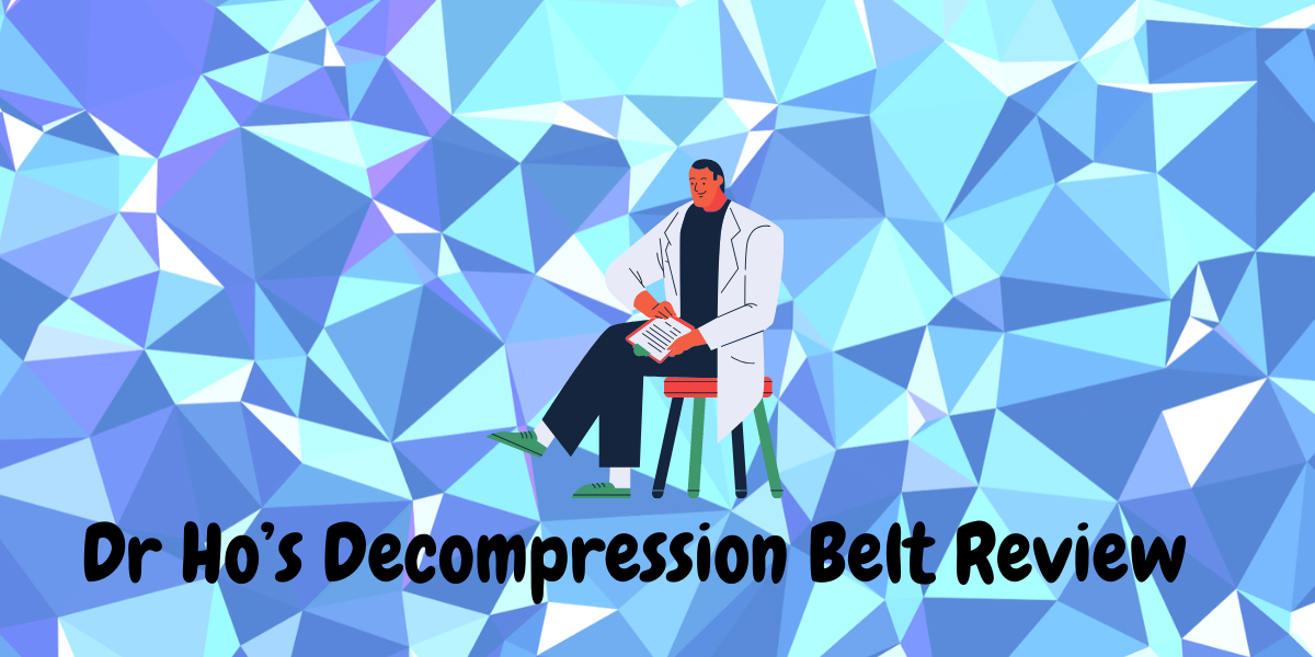 Dr Ho's Decompression Belt Review