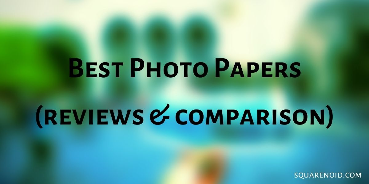 Best Photo Papers