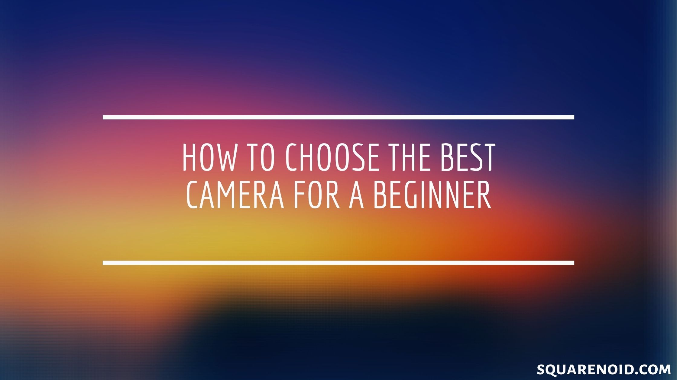 best camera for beginner